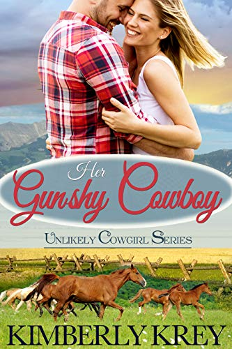 Her Gun-shy Cowboy: A Sweet Country Romance (The Unlikely Cowgirl Book 1) by [Krey, Kimberly]