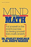 img - for Mind Over Math: Put Yourself on the Road to Success by Freeing Yourself from Math Anxiety book / textbook / text book