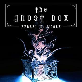 Amazon com: The Ghost Box (Audible Audio Edition): Ferrel D