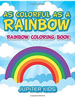 As Colorful A Rainbow Coloring Book