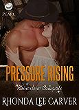 Pressure Rising (Rhinestone Cowgirls Book 2)