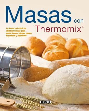 Masas con thermomix el rinc n del paladar ebook equipo - Comprar thermomix corte ingles ...