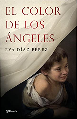 El color de los ángeles Autores Españoles e Iberoamericanos: Amazon.es: Eva Díaz Pérez: Libros