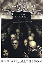 By Richard Matheson - I Am Legend (1.5.2008)