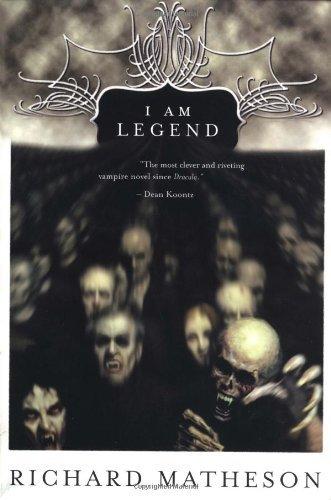 By Richard Matheson - I Am Legend (1.5.2008)