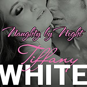 Naughty by Night Audiobook
