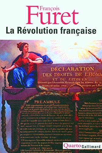 - La Révolution française : Penser la Révolution française ; La Révolution, de Turgot à Jules Ferry : 1770-1880 ; Portraits ; Débats autour de la Révolution ; L'avenir d'une passion
