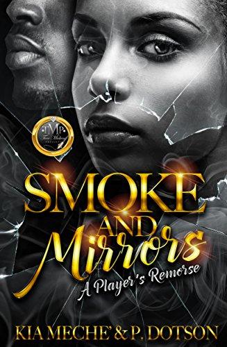 Smoke & Mirrors: A Player's Remorse