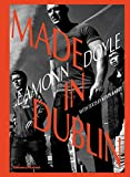 Image of Eamonn Doyle: Made in Dublin (Dublin Trilogy)