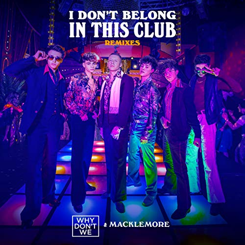 I Don't Belong In This Club (Remixes) (Why Do I Do This)