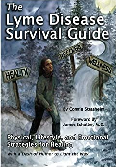 Book The Lyme Disease Survival Guide: Physical, Lifestyle, and Emotional Strategies for Healing