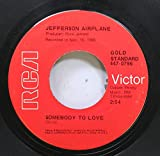 Jefferson Airplane 45 RPM Somebody To Love / White Rabbit
