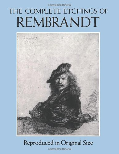 Rembrandt Print Art Fine - The Complete Etchings of Rembrandt: Reproduced in Original Size (Dover Fine Art, History of Art)