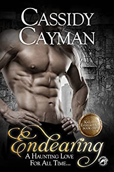 Endearing (Knight Everlasting Book 1) by [Cayman, Cassidy]