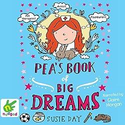 Pea's Book of Big Dreams