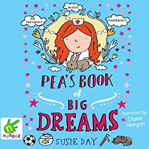 Pea's Book of Big Dreams Audiobook