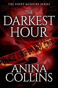 The Darkest Hour (Poppy McGuire Mysteries Book 4) by [Collins, Anina]