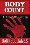Body Count, Darrell James, 0595377831
