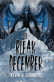 The Bleak December by [Summers, Kevin G.]