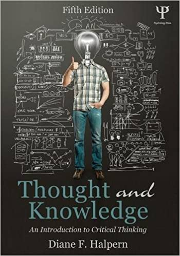 Thought and Knowledge: An Introduction to Critical Thinking: Volume 2