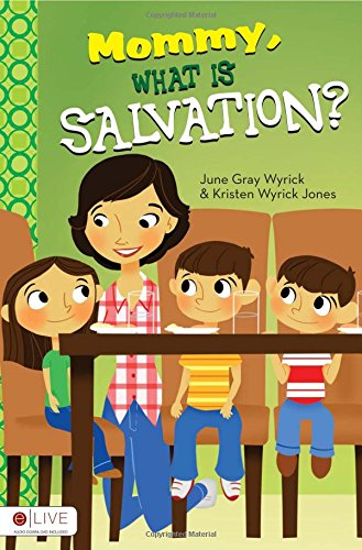 Download Mommy, What is Salvation? pdf
