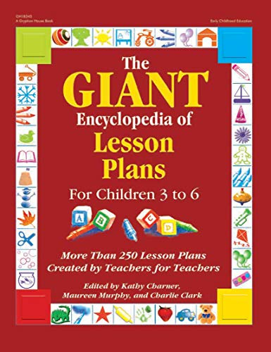 The Giant Encyclopedia of Lesson Plans for Children 3 to 6 (GR-18345) Early Childhood Lesson Plans
