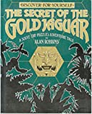 The Secret of the Gold Jaguar, Alan Robbins, 0399511164