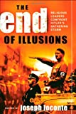 img - for The End of Illusions: Religious Leaders Confront Hitler's Gathering Storm book / textbook / text book