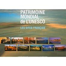 Patrimoine Mondial de l'Unesco : les Sites Français
