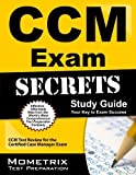 CCM Exam Secrets Study Guide: CCM Test Review for the Certified Case Manager Exam by CCM Exam Secrets Test Prep Team Published by Mometrix Media LLC 1 Pap/Psc edition (2013) Paperback