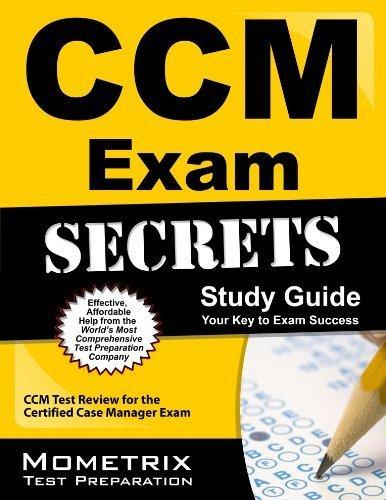CCM Exam Secrets Study Guide: CCM Test Review for the Certified Case Manager Exam by CCM Exam Secrets Test Prep Team (2013-02-14)