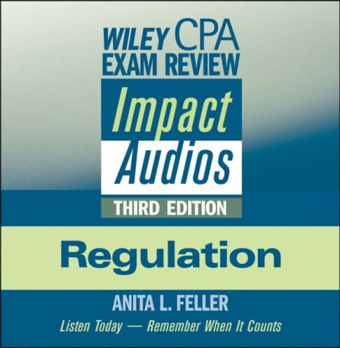 Wiley CPA Exam Review Impact Audios: Regulation