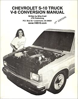 Chevrolet s10 truck v8 conversion manual by mike knell mike knell chevrolet s10 truck v8 conversion manual by mike knell mike knell amazon books fandeluxe Images