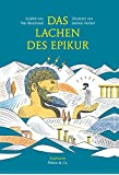Das Lachen des Epikur (Platon & Co.)