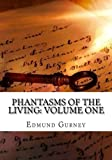 img - for Phantasms of the Living: Volume One book / textbook / text book