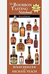 The Bourbon Tasting Notebook, 2nd Edition Perfect Paperback