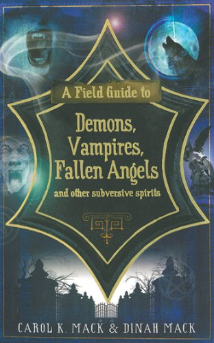 A field guide to demons vampires fallen angels and other a field guide to demons vampires fallen angels and other subversive spirits by fandeluxe Images