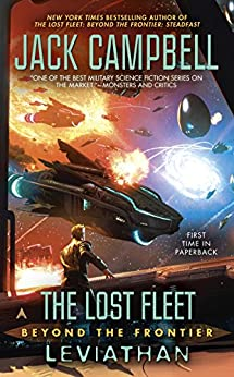 The Lost Fleet: Beyond the Frontier: Leviathan by [Campbell, Jack]