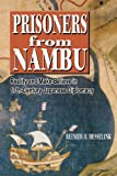 Prisoners from Nambu: Reality and Make-Believe in Seventeenth-Century Japanese Diplomacy