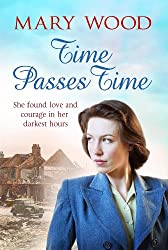 Time Passes Time: Theresa's War (The Breckton Trilogy Book 3)