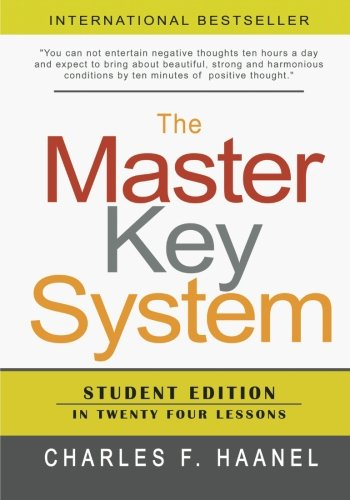 - The Master Key System: Student Edition In Twenty Four Lessons