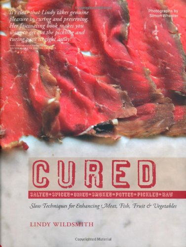 Cured: Slow Techniques for Flavouring Meat, Fish and Vegetables