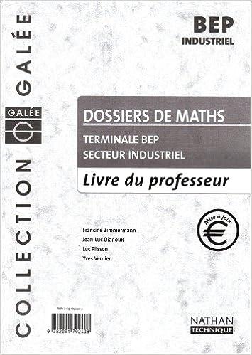 Livre Maths Terminale Bep Secteur Industriel  Livre du Professeur 2002 epub pdf