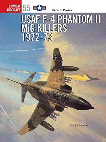 USAF F-4 Phantom II MiG Killers 1972–73 (Combat Aircraft)