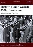 Hitler's Home Guard, David Yelton, 1846030137