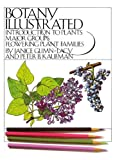 Botany Illustrated : Introduction to Plants, Major Groups and Flowering Plant Families, Glimn-Lacy, Janice and Kaufman, 0412078716