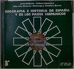 Geografia e historia de España y de los paises hispanicos 3 b u p: Amazon.es: Valdeon Baruque, Julio ... [et al.]: Libros