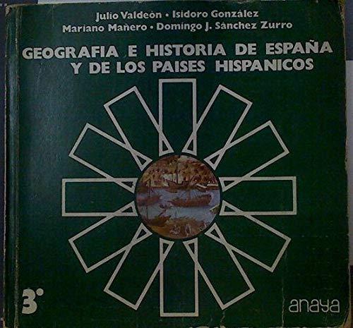 Geografia e historia de España y de los paises hispanicos 3 b u p ...