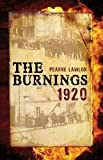 The Burnings 1920, Pearse Lawlor, 1856356124