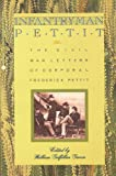 img - for Infantryman Pettit: The Civil War Letters of Corporal Frederick Pettit book / textbook / text book